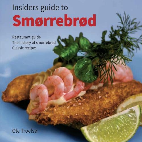 Guide best lunch restaurant kronborg copenhagen ole troelsø smørrebrød insider
